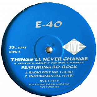 "E-40 ‎- Things'll Never Change (ft Bo-Rock) (12"") (Promo) (VG/NM)"